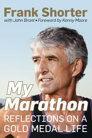 A book on life history of Frank Shorter written by John Brant